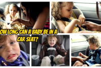 How Long Can a Baby be in a Car Seat