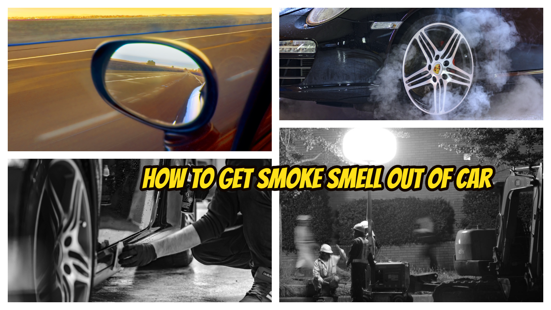 How to Get Smoke Smell Out of Car