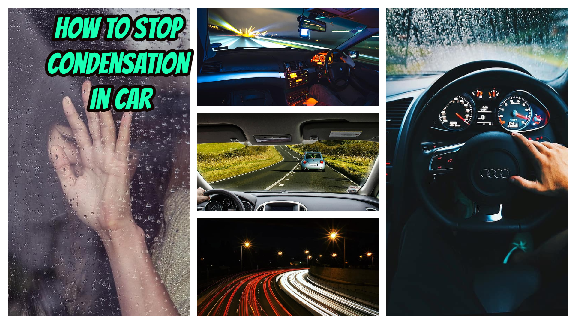 How to Stop Condensation in Car