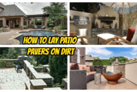 How to Lay Patio Pavers on Dirt